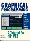 9780133628234: Graphical Programming: A Tutorial for HPVEE 3.0