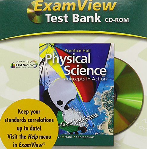 HSPS09 Examview Computer Test Bank: Physical Science Concepts in Action: PRENTICE HALL