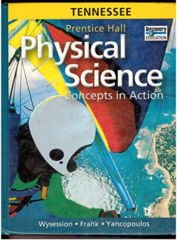 9780133628555: Prentice Hall Physical Science - Concepts in Action - Tennessee Edition