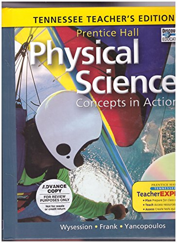 Physical Science-Concepts In Action: Tennessee Teacher's Edition (2010 Copyright): Wysession