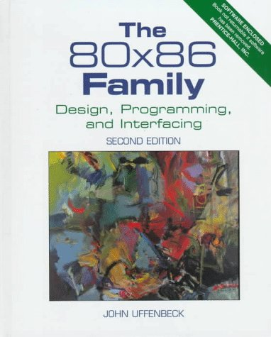 9780133629552: 80x86 Family, The: Design, Programming, and Interfacing
