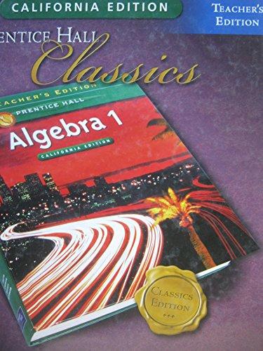 Prentice Hall Classics Algebra 1 California Edition: Smith, Stanley