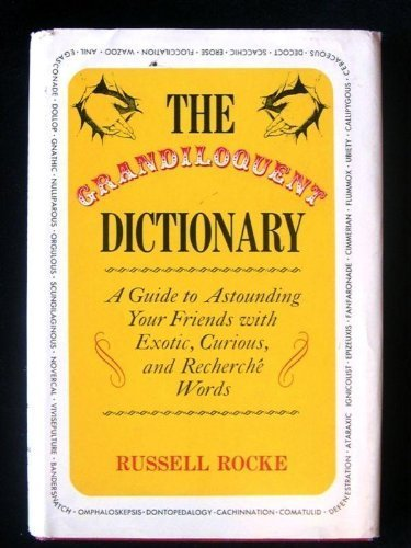 9780133632910: The Grandiloquent Dictionary