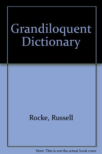 9780133633092: The Grandiloquent Dictionary