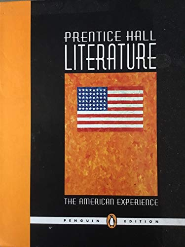 PRINTICE HALL-LITERATURE -PENGUIN EDITION-NY-THE AMERICAN EXPERIENCE: Kate Kinsela, Kevin