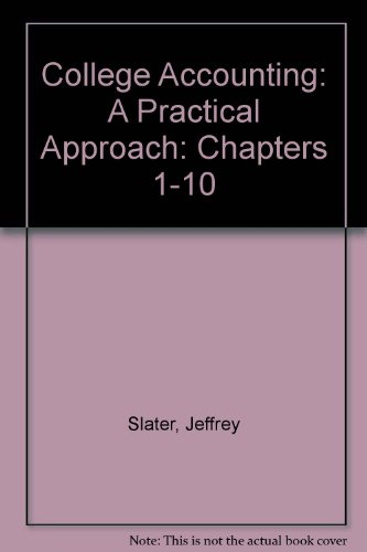 9780133634259: College Accounting: A Practical Approach: Chapters 1-10