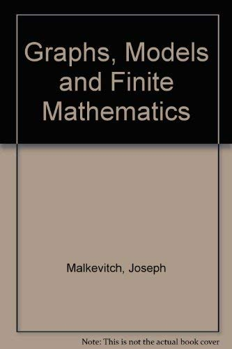9780133634655: Graphs, Models and Finite Mathematics