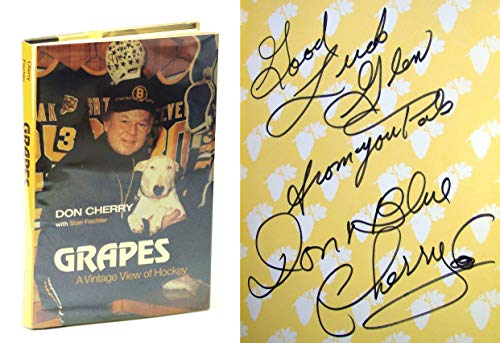 GRAPES: A VINTAGE VIEW OF HOCKEY: Cherry, Don; Fischler,