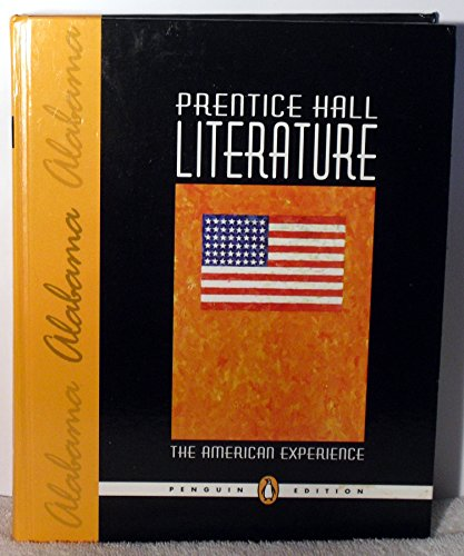 9780133635157: Prentice Hall Literature, The American Experience - Alabama Edition (Penguin Edition)