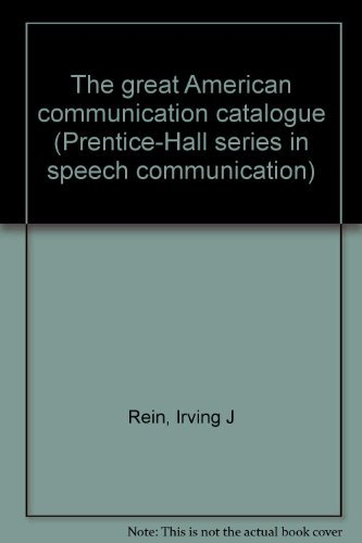 9780133635980: The great American communication catalogue (Prentice-Hall series in speech communication)