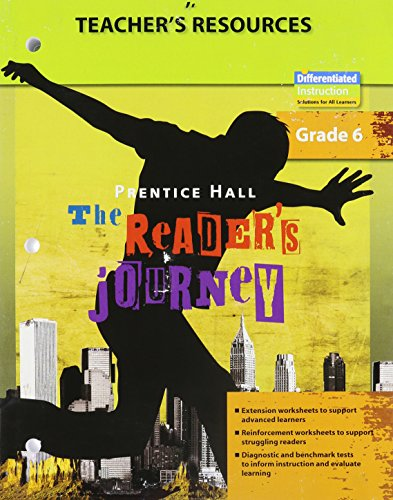 9780133636277: PRENTICE HALL: THE READER'S JOURNEY, TEACHER RESOURCE BOOK, GRADE 6