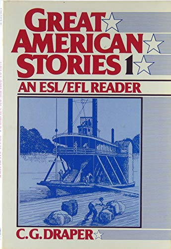 9780133637489: Great American Stories: Bk. 1: An English as a Second Language/English as a Foreign Language Reader