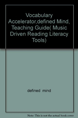 9780133637687: Vocabulary Accelerator,defined Mind, Teaching Guide( Music Driven Reading Literacy Tools)