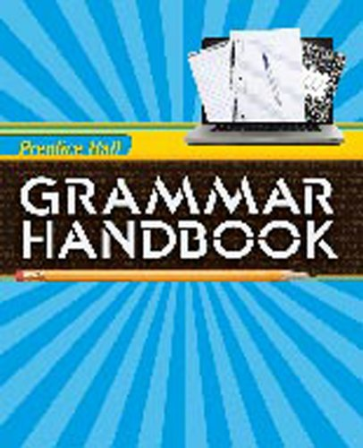 Writing and Grammar 2010 Grammar Handbook Grade: Prentice HALL
