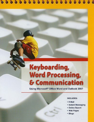9780133639841: Keyboarding, Word Processing, and Communication: Using Microsoft Office Word 2007 and Outlook 2007