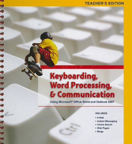 9780133639858: Keyboarding, Word Processing, & Communication: Using Microsoft Office Word and Outlook 2007