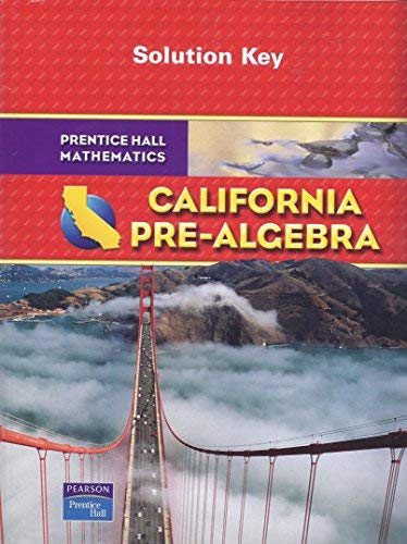9780133640694: Prentice Hall Mathematics: California Pre-Algebra -- Solution Key