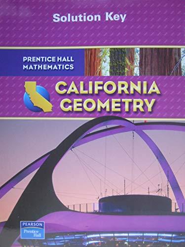 Solution Key California Geometry: Pearson Prentice Hall