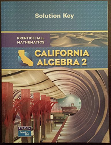 9780133640724: California Algebra 2 Solution Key Manual