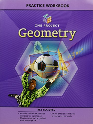 Center for Mathematics Education Project Geometry Practice: PRENTICE HALL