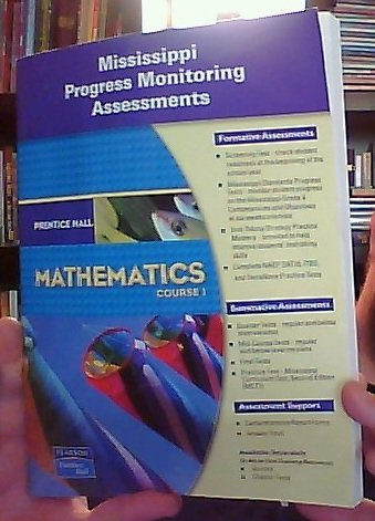 9780133644555: Mathematics Course 1 (Mississippi Progress Monitoring Assessments)