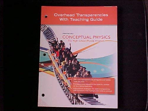 2009 Prentice Hall Conceptual Physics Transparency Book with teaching guide: Hewitt, Paul
