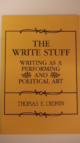 9780133647464: The write stuff: Writing as a performing and political art