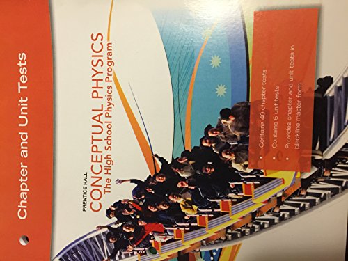 9780133647563: Prentice Hall Conceptual Physics The The High School Physics Program Chapter and Unit Tests