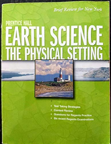 9780133647600: Prentice Hall Earth Science: The Physical Setting : Brief Review for NY Earth