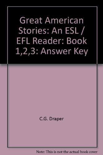 9780133647952: Great American Stories: An ESL / EFL Reader: Book 1,2,3: Answer Key