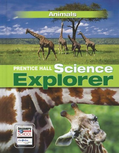 9780133651010: SCIENCE EXPLORER C2009 BOOK B STUDENT EDITION ANIMALS