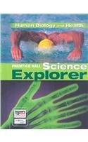 Prentice Hall Science Explorer- Human Biology and: Elizabeth, M.D. Coolidge-Stolz