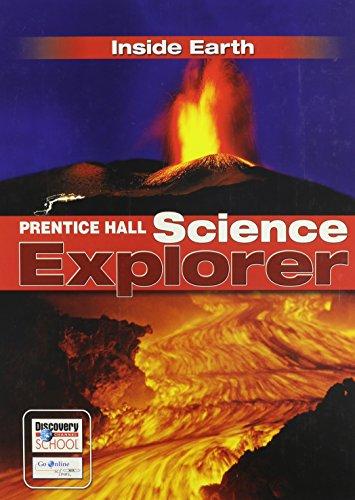 9780133651058: SCIENCE EXPLORER C2009 BOOK F STUDENT EDITION INSIDE EARTH (Prentice Hall Science Explorer)