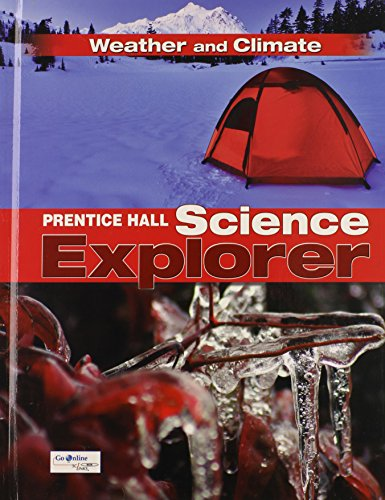 9780133651096: SCIENCE EXPLORER C2009 BOOK I STUDENT EDITION WEATHER AND CLIMATE (Prentice Hall Science Explore)