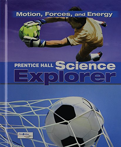 9780133651133: Science Explorer C2009 Book M Student Edition Motion, Forces, and Energy (Prentice Hall Science Explorer)