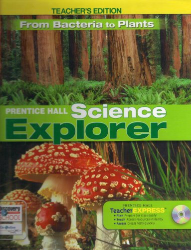 9780133651188: From Bacteria to Plants TEACHER'S EDITION (Prentice Hall Science Explorer)