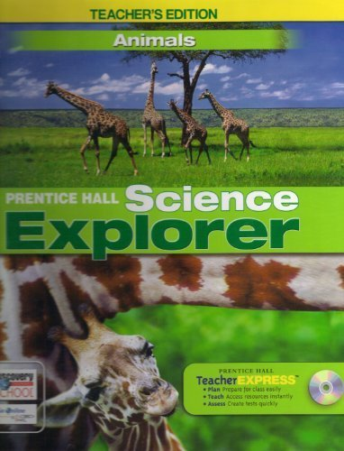 9780133651195: Science Explorer, Animals, Teacher's Edition (Science Explorer)