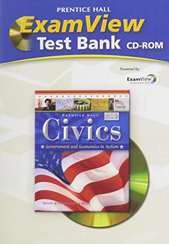 9780133651690: CIVICS: GOVERNMENT AND ECONOMICS IN ACTION EXAM VIEW TEST BANK 2009