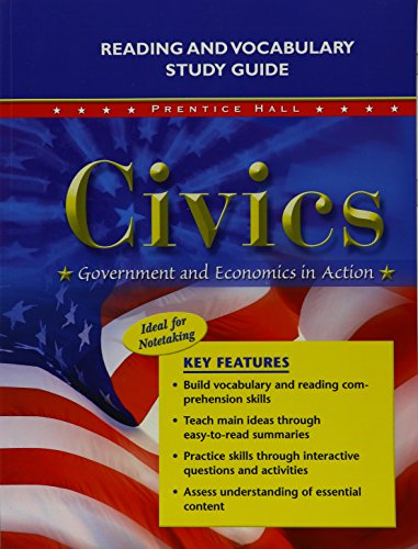 9780133651867: CIVICS: GOVERNMENT AND ECONOMICS IN ACTION READING AND VOCABULARY STUDY GUIDE 2009