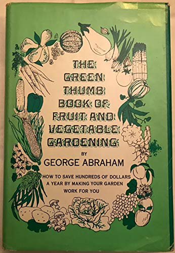 9780133651898: Green Thumb Book of Fruit and Vegetable Gardening