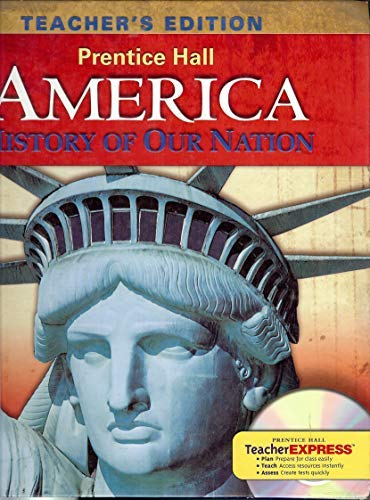 9780133652444: America; History of Our Nation (Teacher's Edition)