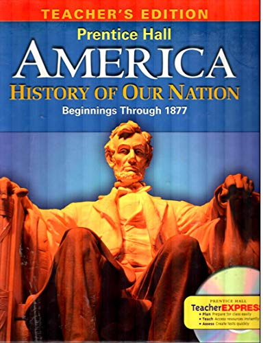 9780133652451: America:History Of Our Nation (Beg-1877) (TE)