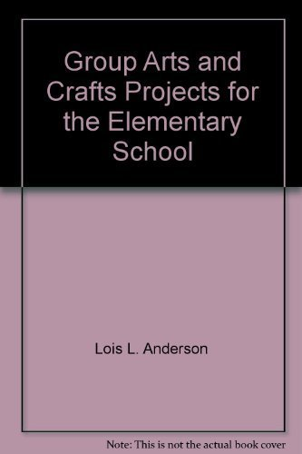 9780133652628: Group arts and crafts projects for the elementary school