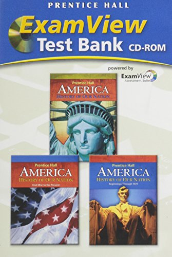 9780133652949: AMERICA, HISTORY OF OUR NATION C2009 EXAMVIEW COMPUTER TEST BANK CD-ROM