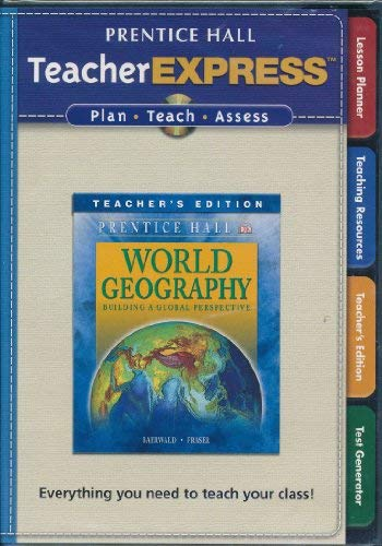 9780133653083: Prentice Hall World Geography Teachers Express Cd-rom (Building A Global Perspective)