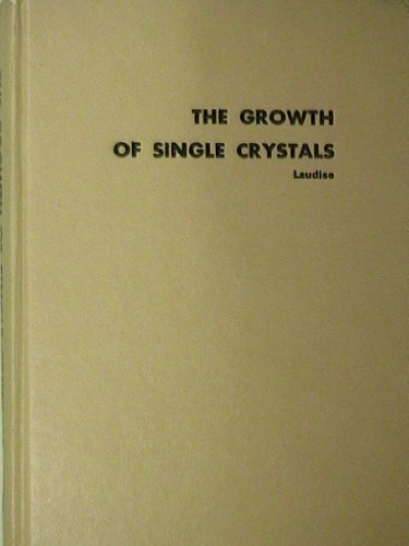 9780133653205: Growth of Single Crystals (Solid state physical electronics series)