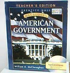 Magruder's American Government (Teacher's Edition): McClenoghan
