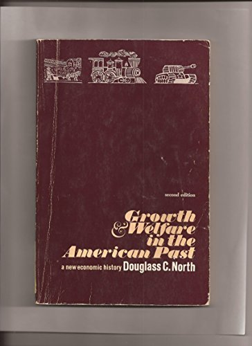 9780133653380: Growth and Welfare in the American Past: A New Economic History