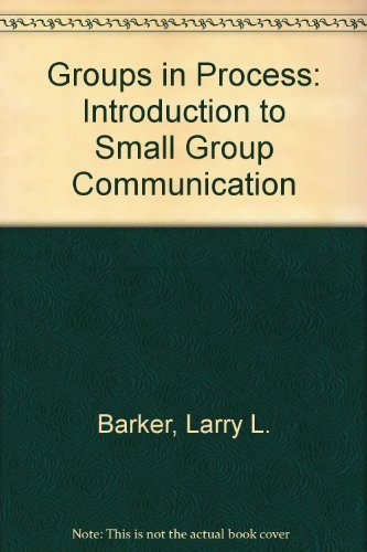 9780133653618: Groups in Process: Introduction to Small Group Communication