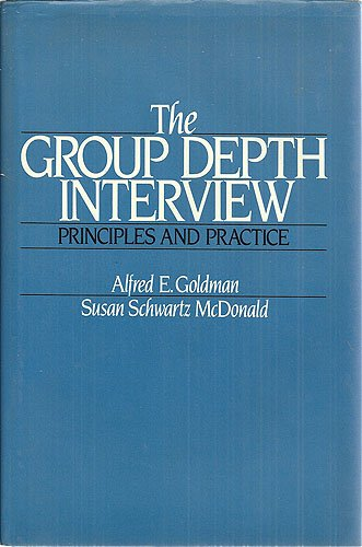 9780133653960: The Group Depth Interview: Principles and Practice (Ph/Ama Series in Marketing)